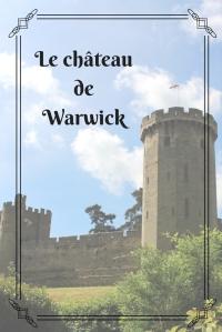 Le châteaudeWarwick