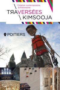 Traversées Kimsooja Poitiers